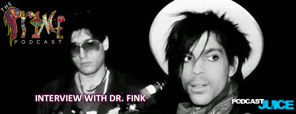 The Prince Podcast - Dr FInk Interview