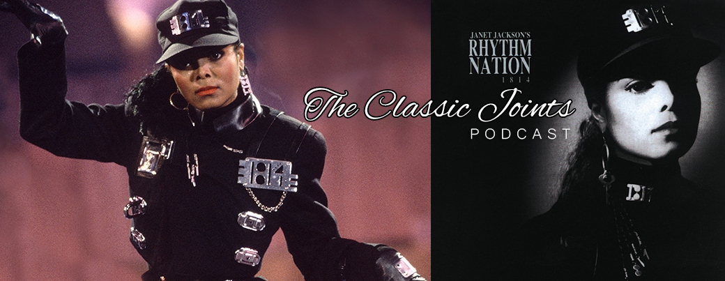 The Classic Joints podcast JANET JACKSON